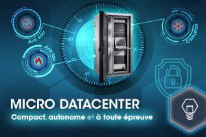 Micro Datacenter : vos données dans une baie coffre-fort
